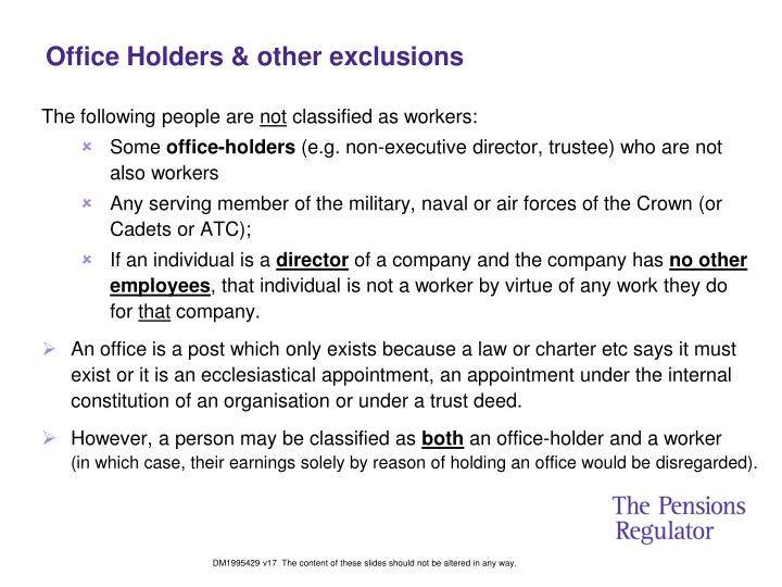 Office Holders & other exclusions
