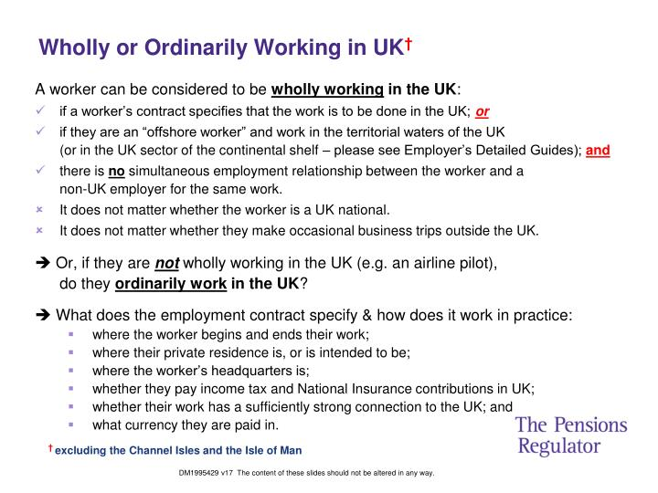 Wholly or Ordinarily Working in UK