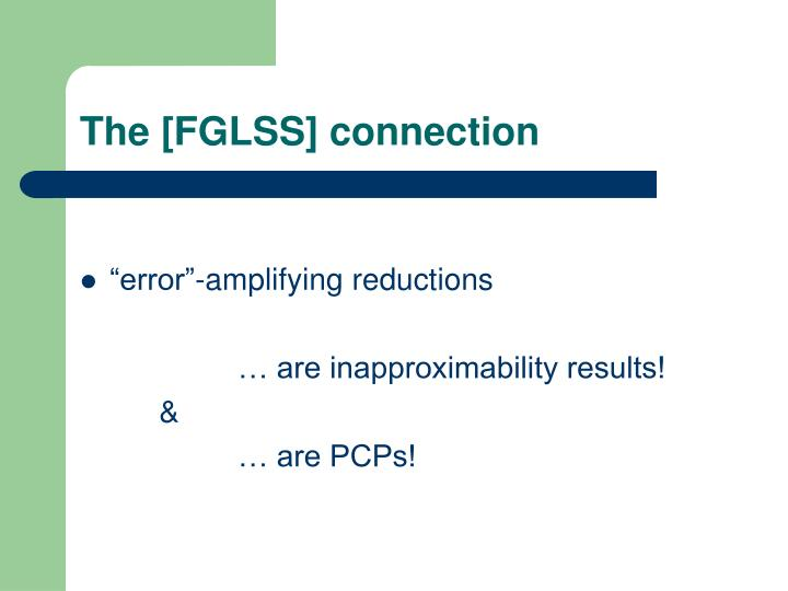 The [FGLSS] connection