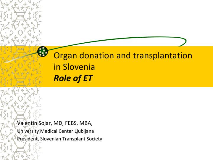 organ donation presentation The current state of organ donation and transplantation thomas a nakagawa, md, faap, fccm professor and section head, pediatric critical care medicine.