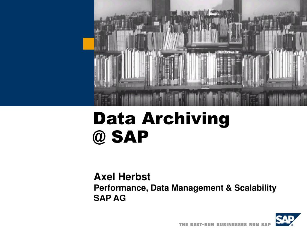 PPT - Data Archiving @ SAP PowerPoint Presentation - ID:3431489