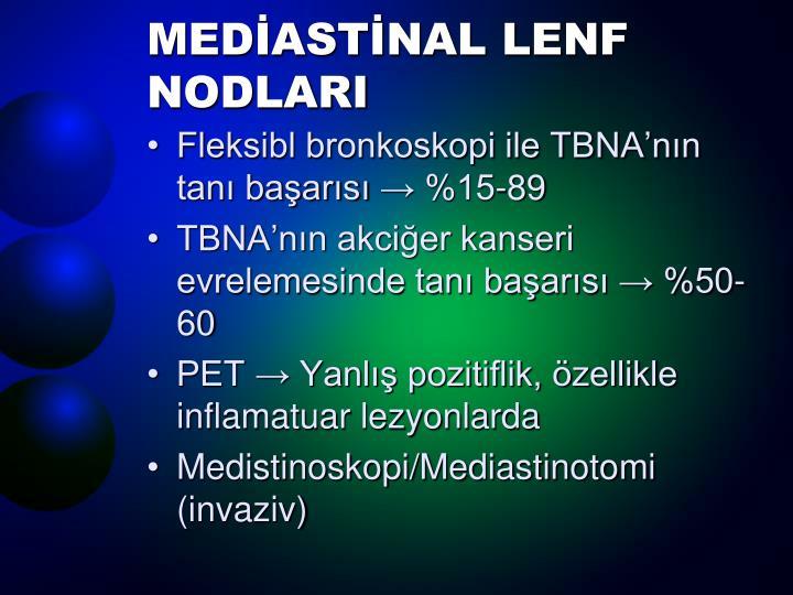 MEDİASTİNAL LENF NODLARI