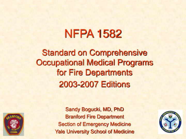 PPT - NFPA 1582 PowerPoint Presentation - ID:3431570