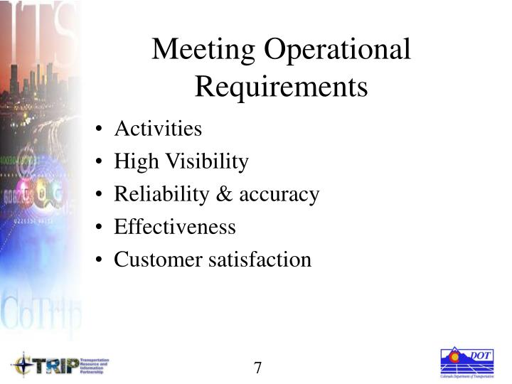 Meeting Operational Requirements