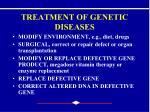 treatment of genetic diseases