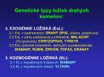genetick typy lo sk drah ch kame ov1