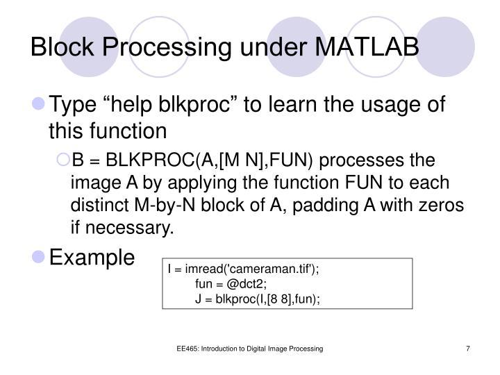 Block Processing under MATLAB