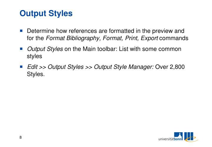 Output Styles