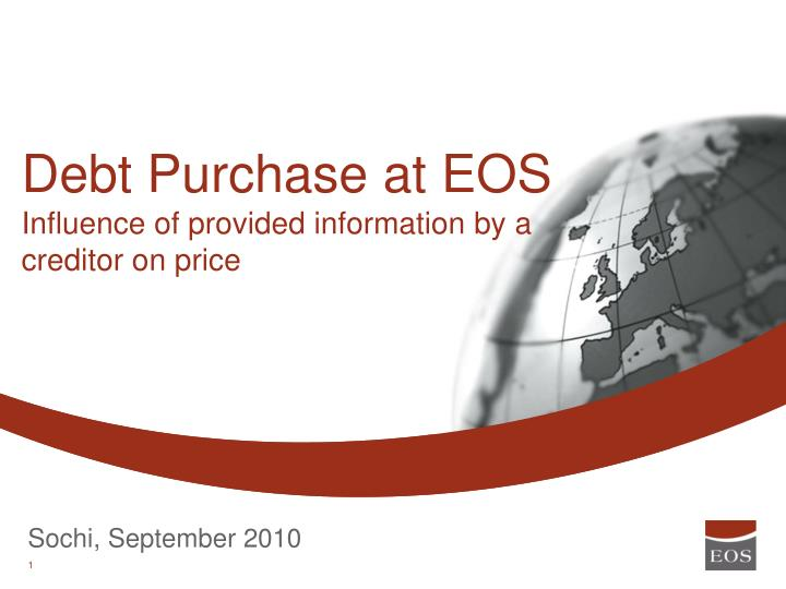 Debt purchase at eos influence of provided information by a creditor on price