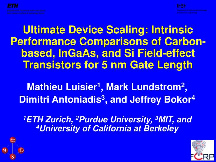 Ultimate Device Scaling: Intrinsic Performance Comparisons of Carbon-based, InGaAs, and Si Field-eff...