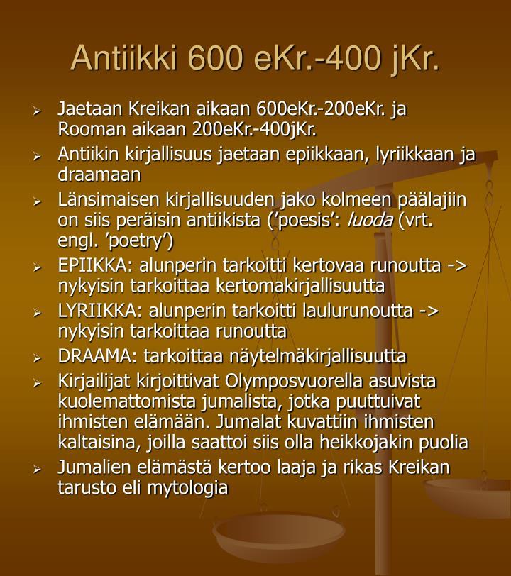 antiikki 600 ekr 400 jkr n.