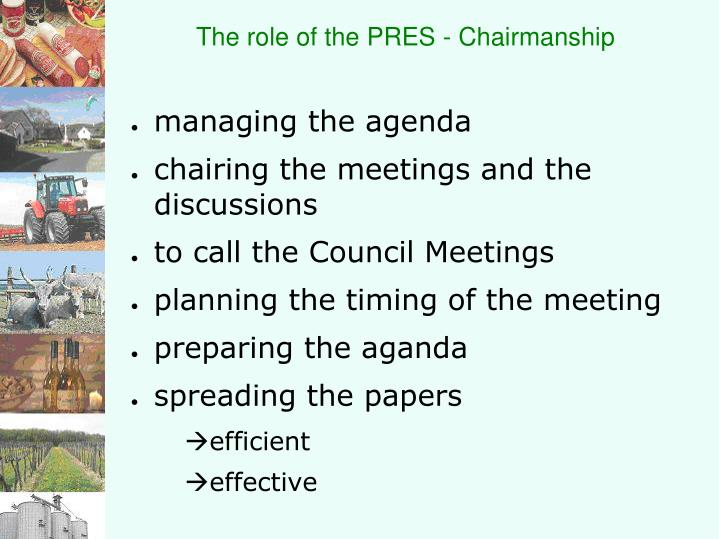 The role of the PRES - Chairmanship