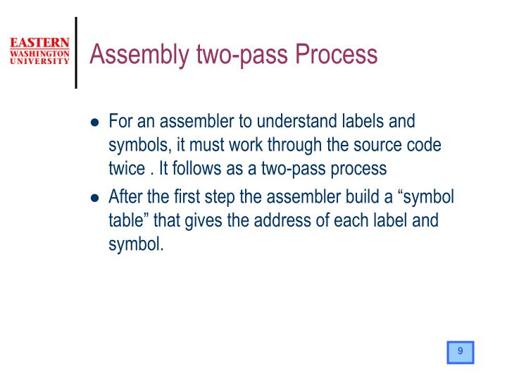 Assembly two-pass Process