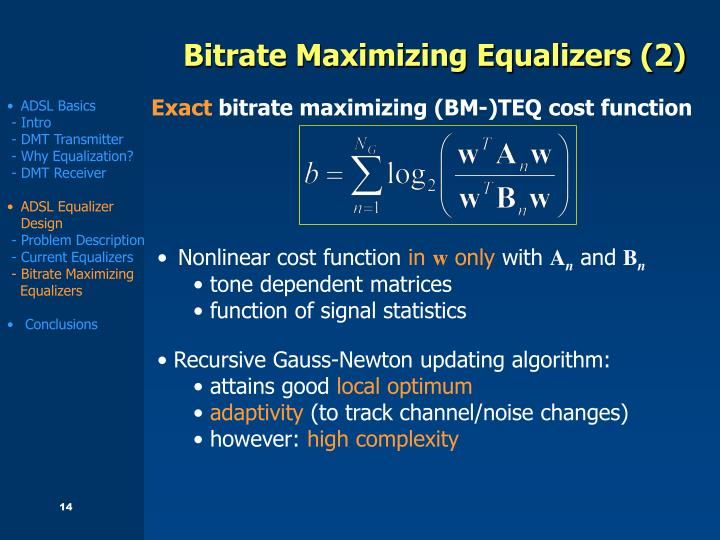 Bitrate Maximizing Equalizers (2)