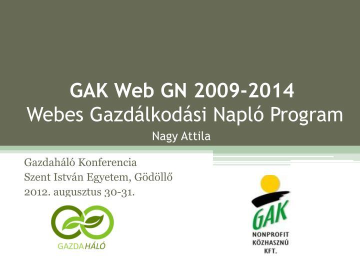 Gak web gn 2009 2014 webes gazd lkod si napl program