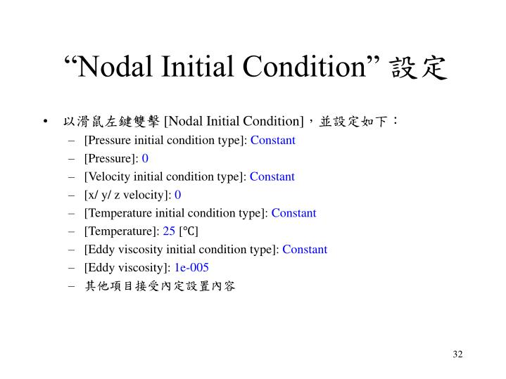 """""""Nodal Initial Condition"""""""