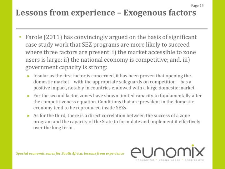 Lessons from experience – Exogenous factors