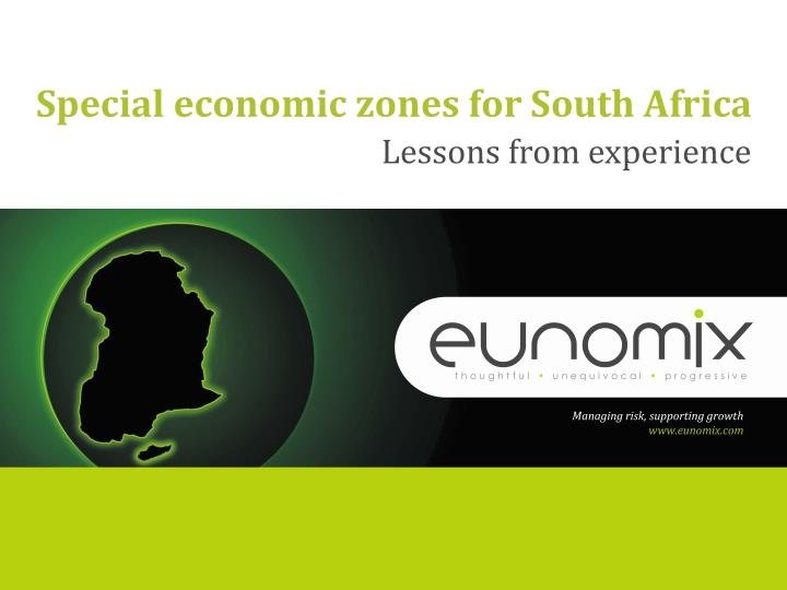Special economic zones for south africa
