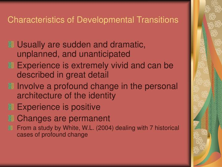 Characteristics of Developmental Transitions