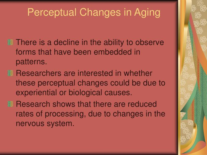 Perceptual Changes in Aging