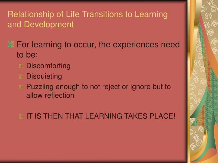 Relationship of Life Transitions to Learning and Development