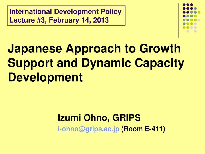japanese approach to growth support and dynamic capacity development n.