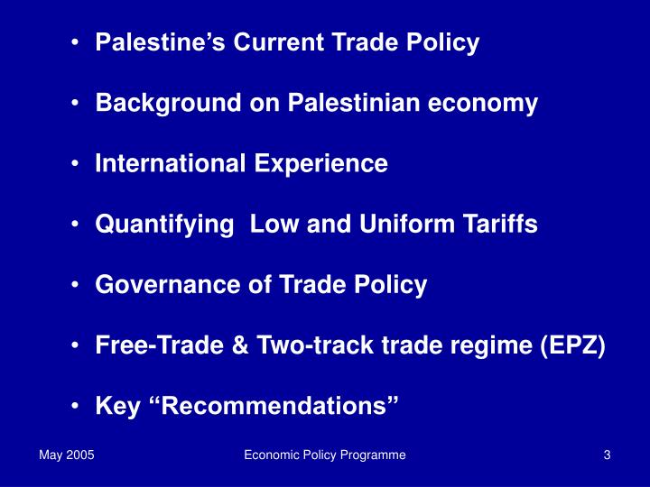 Palestine's Current Trade Policy