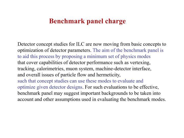 Benchmark panel charge