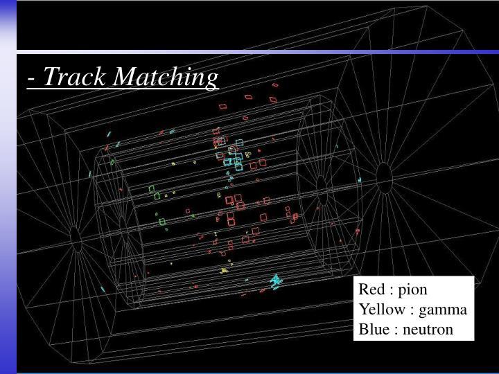 - Track Matching
