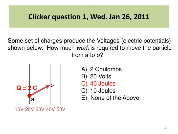 Clicker question 1, Wed. Jan 26, 2011