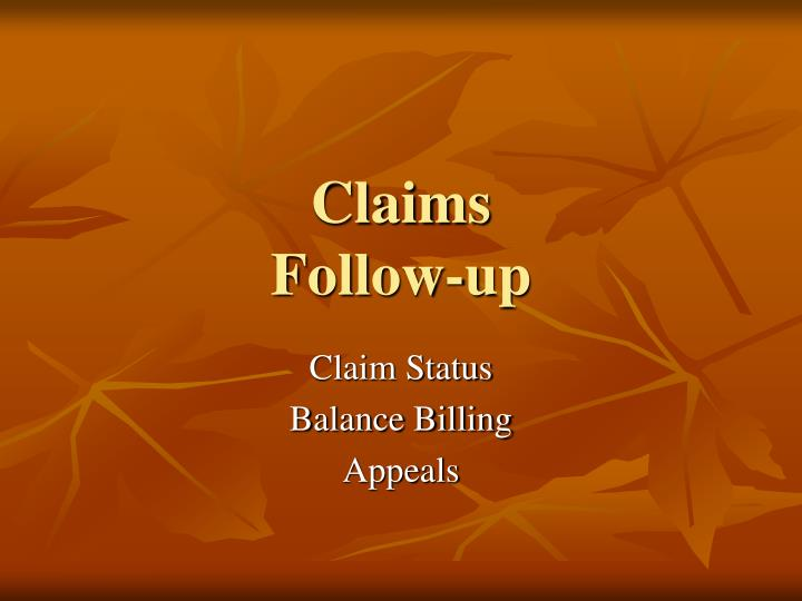 claims follow up n.