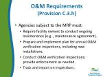 o m requirements provision c 3 h