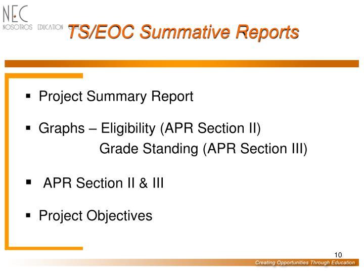 TS/EOC Summative Reports