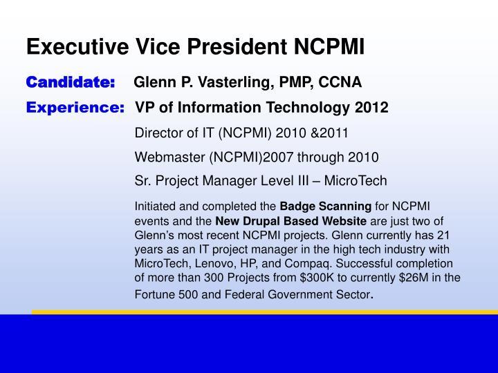Executive Vice President NCPMI
