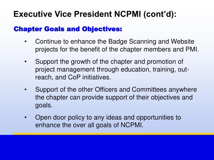 Executive Vice President NCPMI (cont'd):