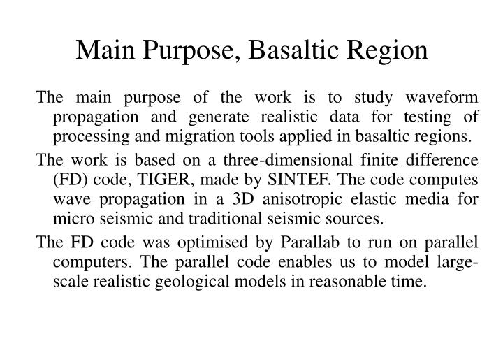 Main purpose basaltic region
