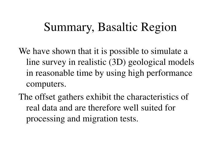 Summary, Basaltic Region