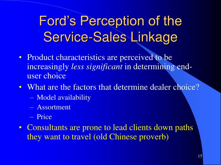 Ford's Perception of the Service-Sales Linkage