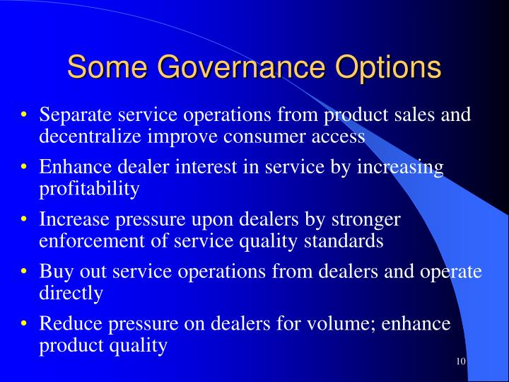 Some Governance Options