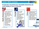 production incentives for renewable electricity are most widely in force in europe