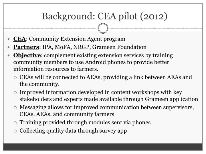 Background: CEA pilot (2012)