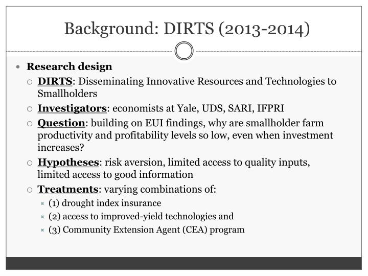 Background: DIRTS (2013-2014)