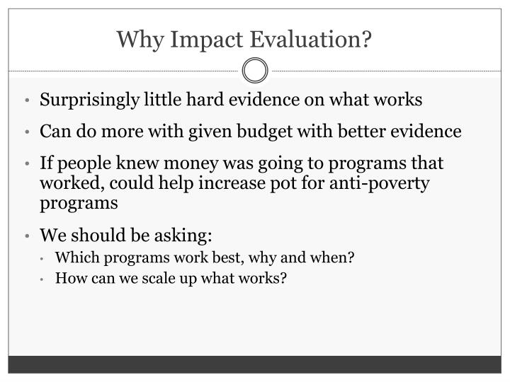 Why Impact Evaluation?