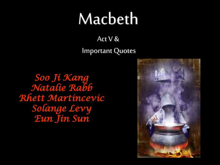 macbeth act v important quotes n.