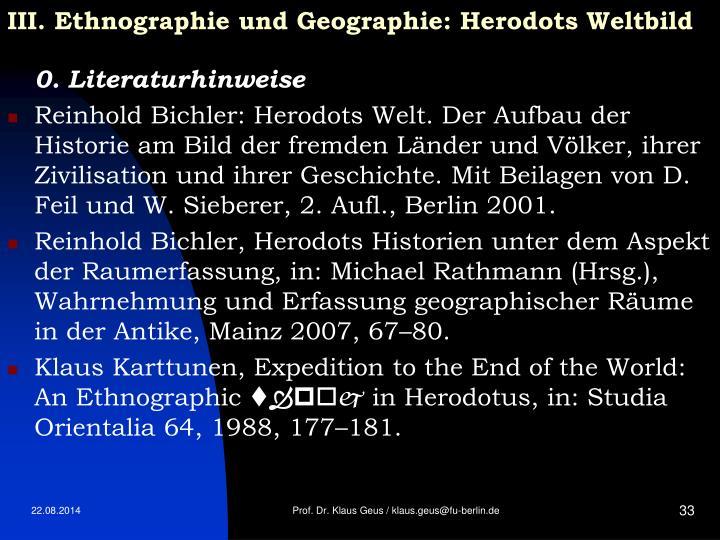 III. Ethnographie und Geographie: Herodots Weltbild