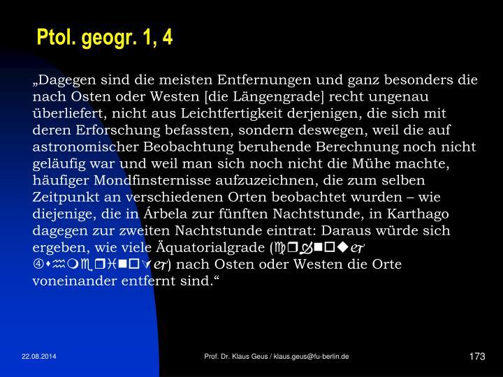 Ptol. geogr. 1, 4