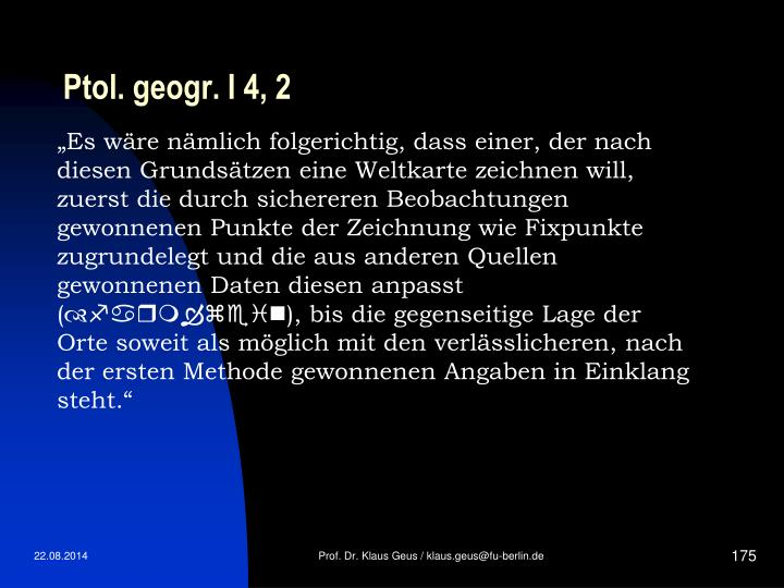 Ptol. geogr. I 4, 2