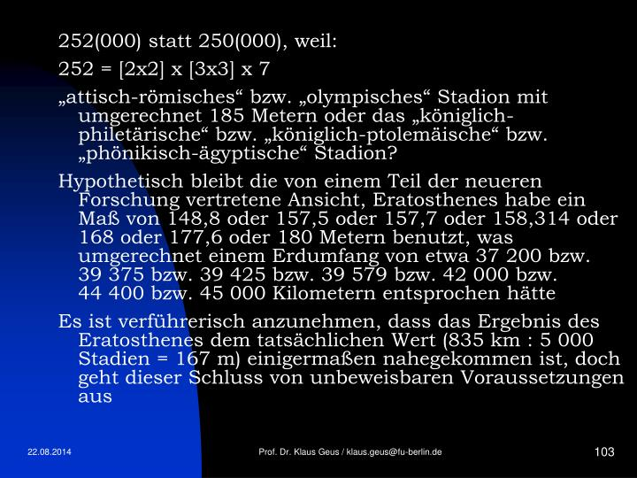 252(000) statt 250(000), weil: