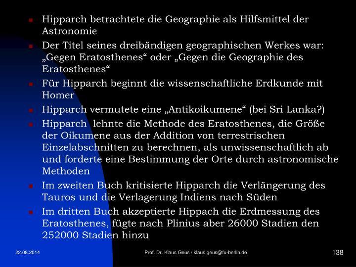 Hipparch betrachtete die Geographie als Hilfsmittel der Astronomie