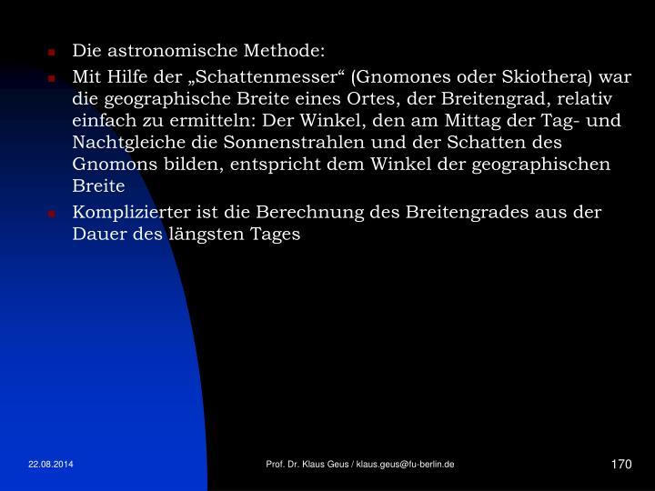 Die astronomische Methode:
